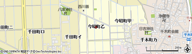 石川県金沢市今昭町(乙)周辺の地図