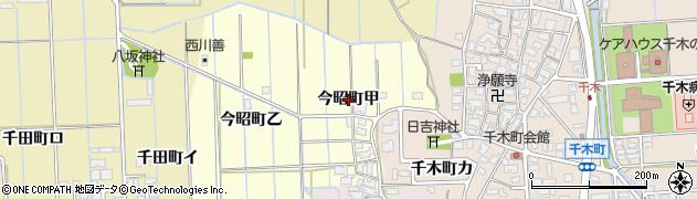 石川県金沢市今昭町(甲)周辺の地図