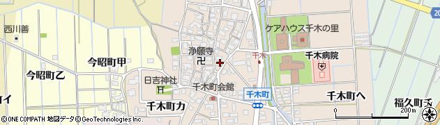 石川県金沢市千木町周辺の地図