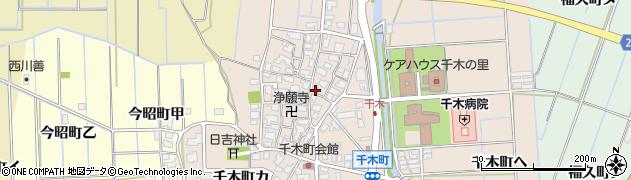 石川県金沢市千木町(ヲ)周辺の地図