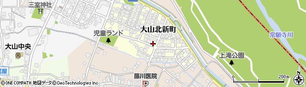 富山県富山市大山北新町周辺の地図