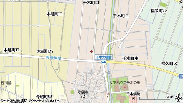 〒920-0001 石川県金沢市千木町の地図