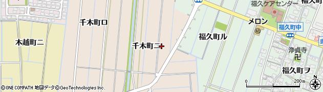 石川県金沢市千木町(ニ)周辺の地図