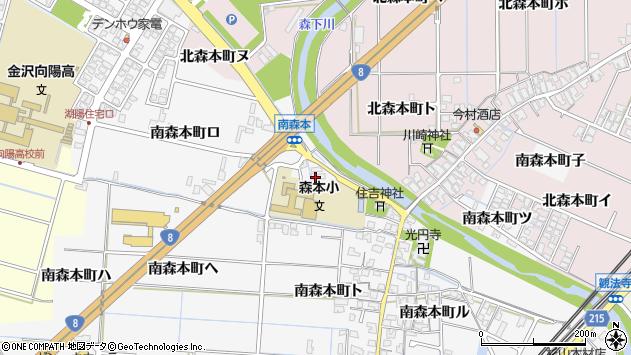 〒920-3116 石川県金沢市南森本町の地図