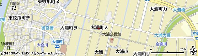 石川県金沢市大浦町(ヌ)周辺の地図