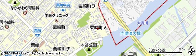 石川県金沢市粟崎町(ヌ)周辺の地図