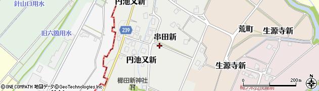 富山県射水市串田新周辺の地図