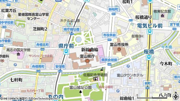 〒930-0006 富山県富山市新総曲輪の地図
