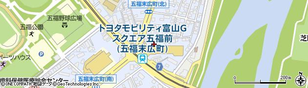 富山県富山市五福末広町周辺の地図
