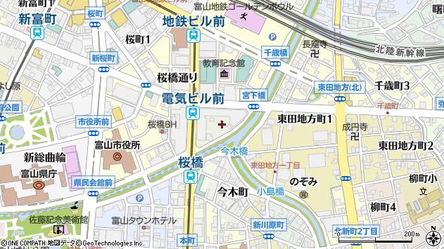 〒930-0004 富山県富山市桜橋通りの地図