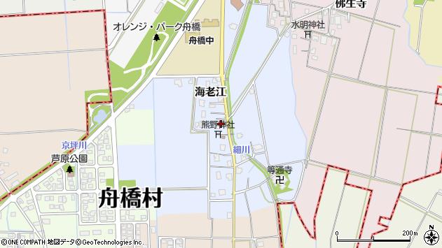 〒930-0283 富山県中新川郡舟橋村海老江の地図