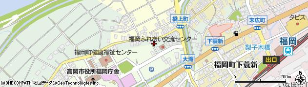 富山県高岡市福岡町荒屋敷福岡町橋上町周辺の地図