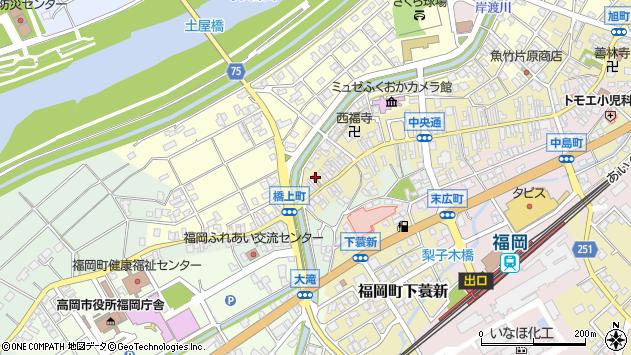 〒939-0112 富山県高岡市福岡町荒屋敷表元町の地図
