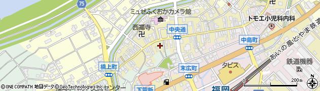 富山県高岡市中央通り周辺の地図