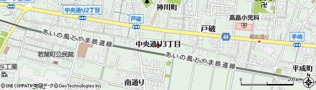 富山県射水市戸破(中央通り3丁目)周辺の地図