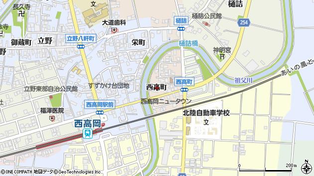 〒933-0323 富山県高岡市西高町の地図