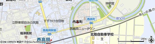 富山県高岡市西高町周辺の地図