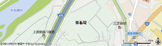 富山県高岡市東石堤周辺の地図