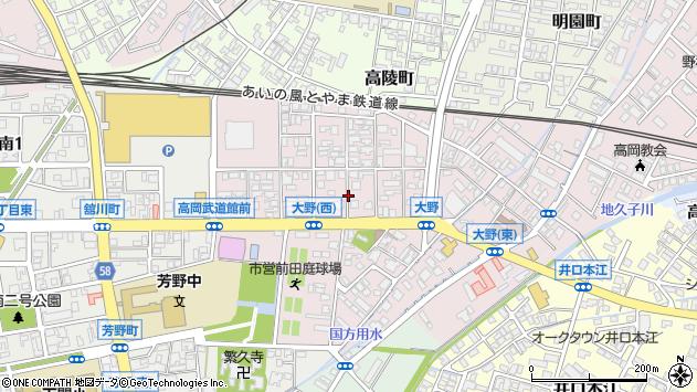 〒933-0016 富山県高岡市大野の地図