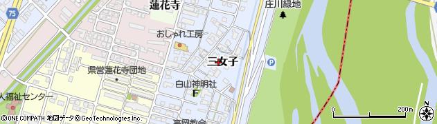 富山県高岡市三女子周辺の地図