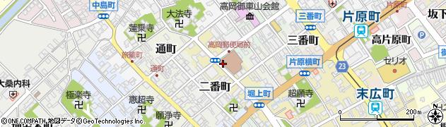 富山県高岡市御馬出町周辺の地図