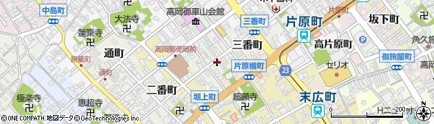 富山県高岡市一番町周辺の地図