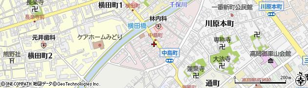 富山県高岡市中島町周辺の地図