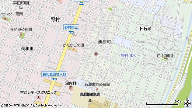 〒933-0012 富山県高岡市美原町の地図