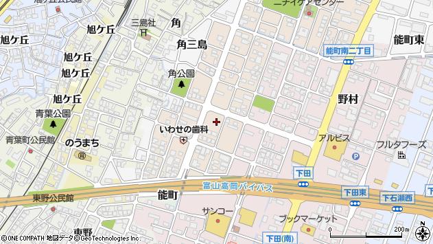 〒933-0005 富山県高岡市能町南の地図