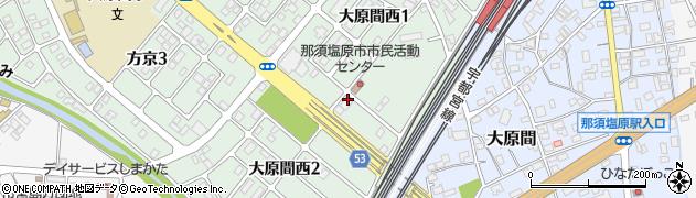 栃木県那須塩原市大原間西周辺の地図