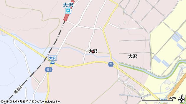 〒949-6361 新潟県南魚沼市大沢の地図
