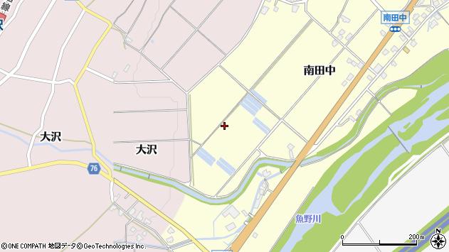 〒949-6362 新潟県南魚沼市南田中の地図