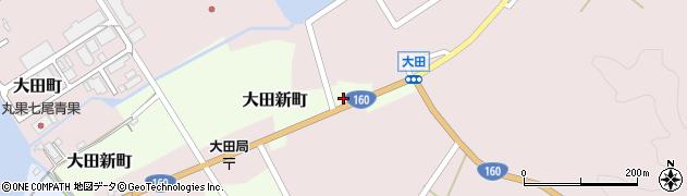 石川県七尾市大田新町(ハ)周辺の地図