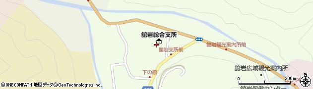南会津町舘岩総合支所 町民課健康福祉係周辺の地図