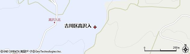 新潟県上越市吉川区高沢入周辺の地図
