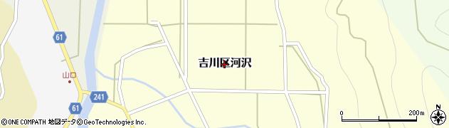 新潟県上越市吉川区河沢周辺の地図