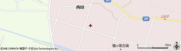 福島県天栄村(岩瀬郡)白子(西田)周辺の地図