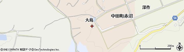福島県郡山市中田町赤沼(大島)周辺の地図