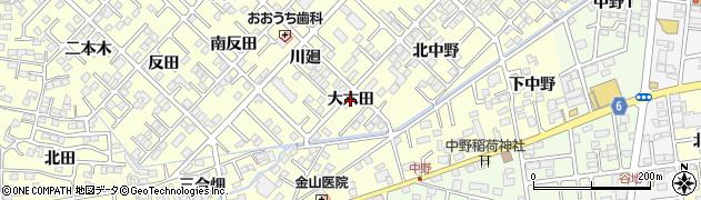 福島県郡山市大槻町(大六田)周辺の地図