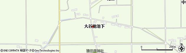 福島県郡山市片平町(大谷地池下)周辺の地図