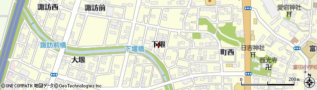 福島県郡山市富田町(下堰)周辺の地図