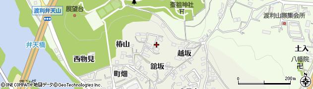 福島県福島市小倉寺(椿舘)周辺の地図