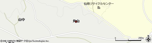 宮城県蔵王町(刈田郡)円田(角山)周辺の地図