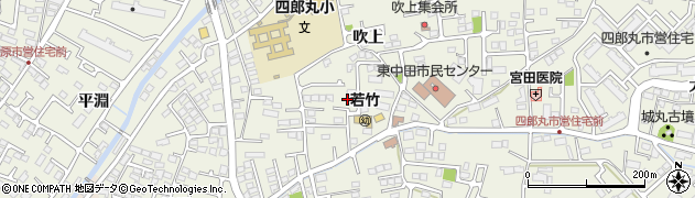 宮城県仙台市太白区四郎丸(吹上)周辺の地図