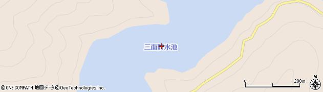 三面貯水池周辺の地図