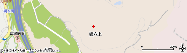 宮城県仙台市青葉区郷六(郷六上)周辺の地図