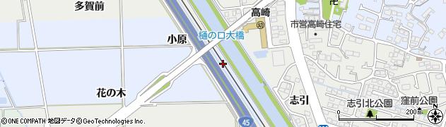 宮城県多賀城市高崎樋の口周辺の地図