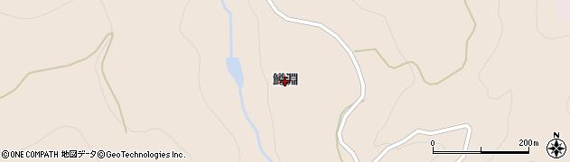 山形県鶴岡市荒沢(鱒淵)周辺の地図