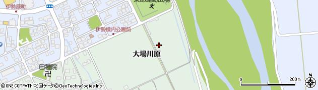 山形県鶴岡市伊勢横内(大場川原)周辺の地図
