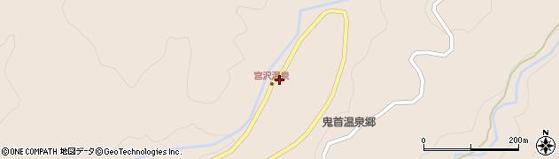 宮城県大崎市鳴子温泉鬼首(宮沢)周辺の地図